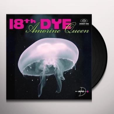 18th Dye AMORINE QUEEN (LP) Vinyl Record - Canada Import