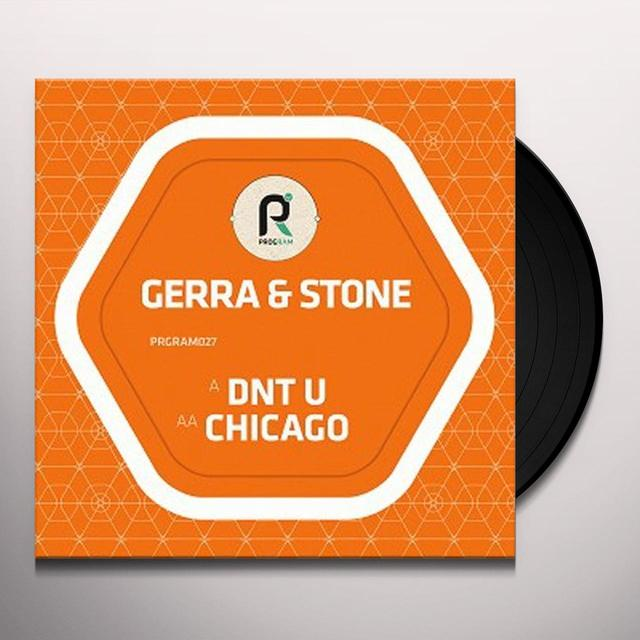 GERRA & STONE DNT U / CHICAGO Vinyl Record - UK Import