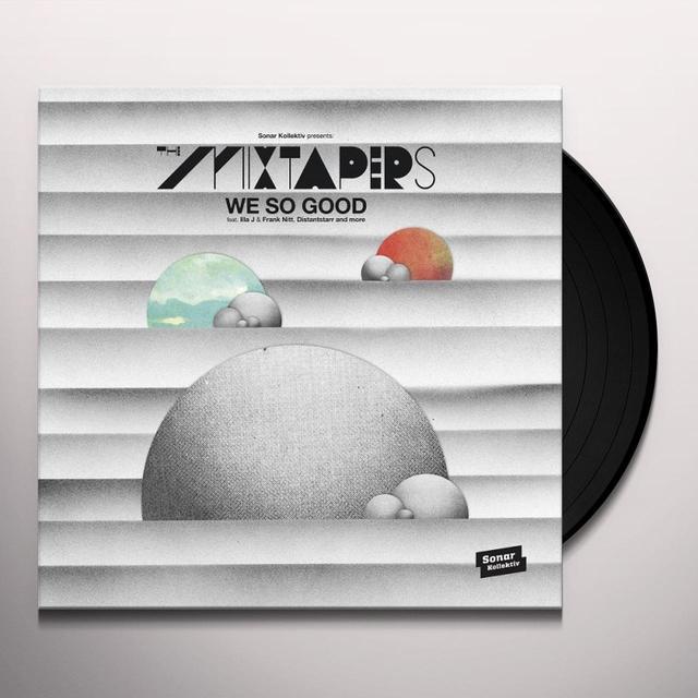 MIXTAPERS WE SO GOOD Vinyl Record - UK Release