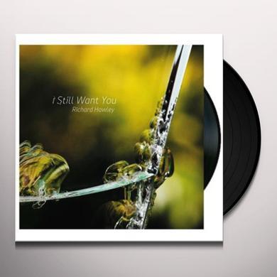 Richard Hawley I STILL WANT YOU Vinyl Record - UK Import