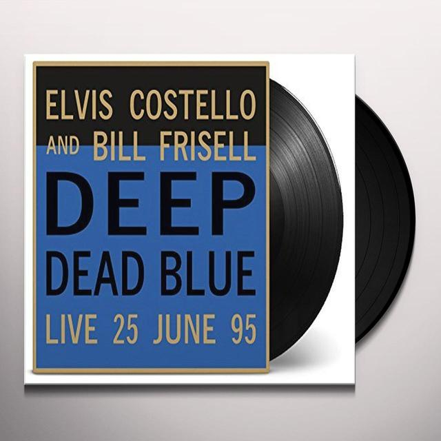 Elvis Costello & Bill Frisell DEEP DEAD BLUE - LIVE AT MELTDOWN Vinyl Record - 180 Gram Pressing, Holland Import
