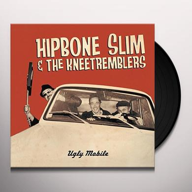 HIPBONE SLIM & THE KNEETREMBLERS UGLY MOBILE Vinyl Record
