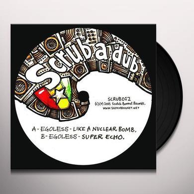EGOLESS LIKE A NUCLEAR BOMB Vinyl Record