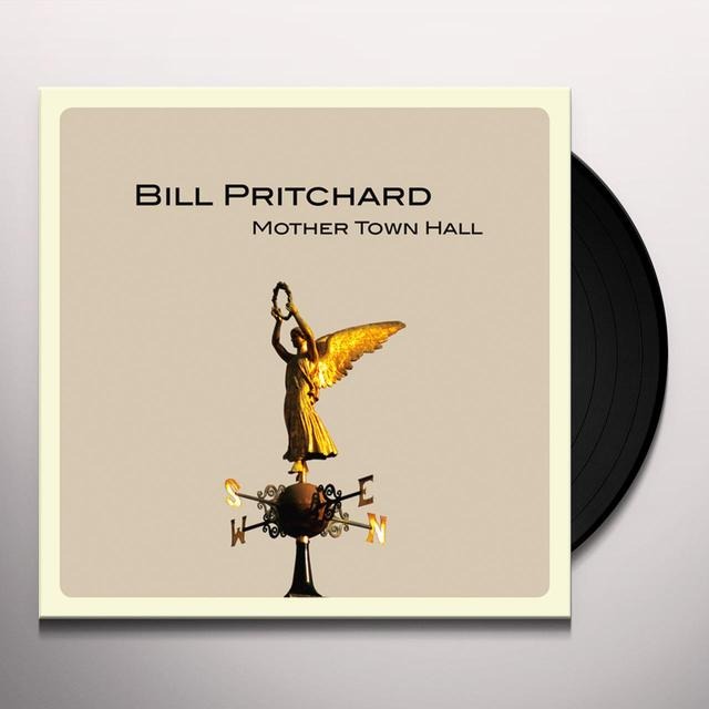 Bill Pritchard MOTHER TOWN HALL Vinyl Record