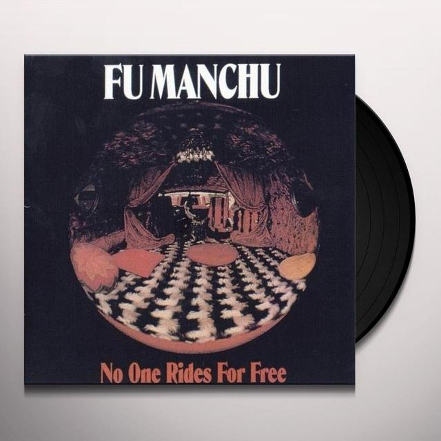 Fu Manchu NO ONE RIDES FOR FREE Vinyl Record