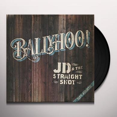 JD & The Straight Shot BALLYHOO! Vinyl Record - UK Import