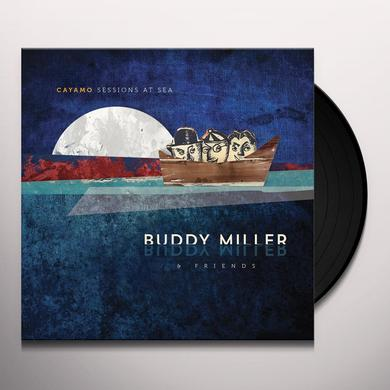 Buddy Miller & Friends CAYAMO SESSIONS AT SEA Vinyl Record - UK Release