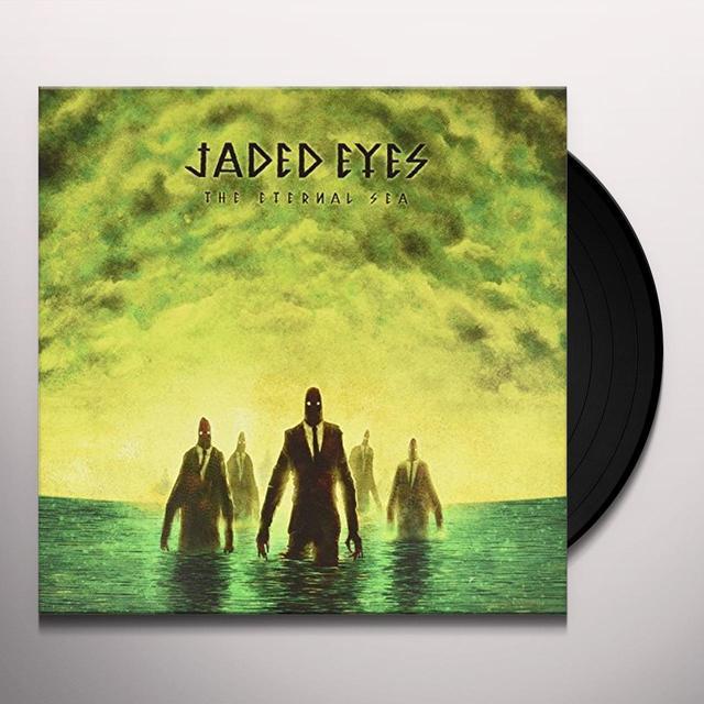 Jaded Eyes ETERNAL SEA Vinyl Record - UK Import