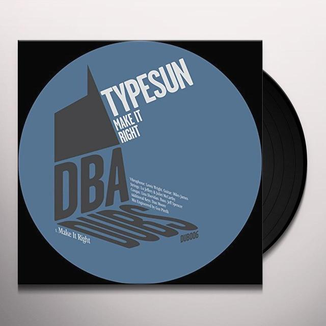 Typesun MAKE IT RIGHT Vinyl Record - UK Import