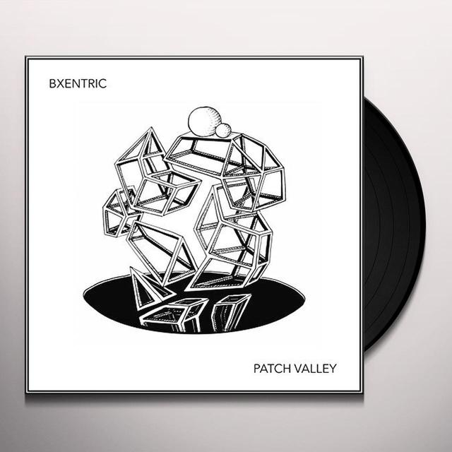 Bxentric PATCH VALLEY Vinyl Record