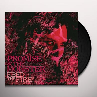 PROMISE & MONSTER FEED THE FIRE Vinyl Record
