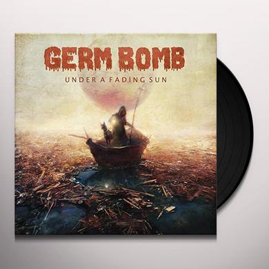 Germ Bomb UNDER A FADING SUN Vinyl Record