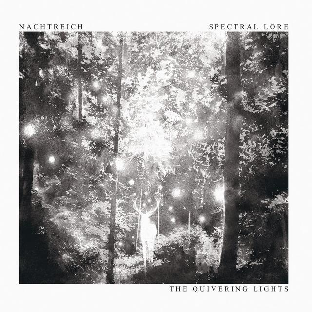 NACHTREICH / SPECTRAL LORE QUIVERING LIGHTS Vinyl Record