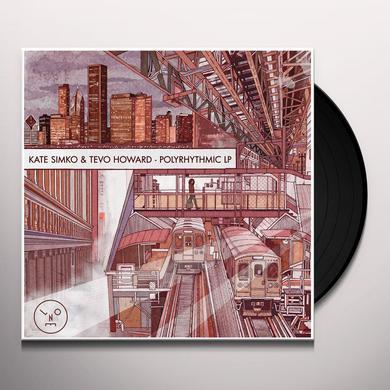 Tevo Howard,Kate Simko POLYRHYTHMIC Vinyl Record