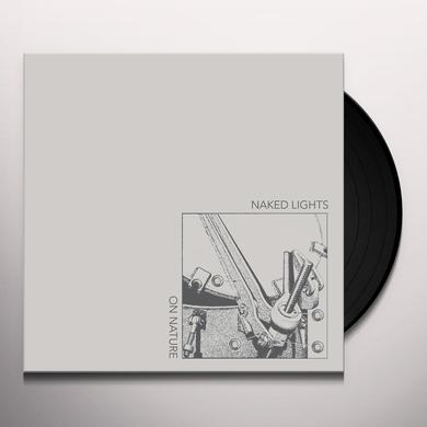 NAKED LIGHTS ON NATURE Vinyl Record