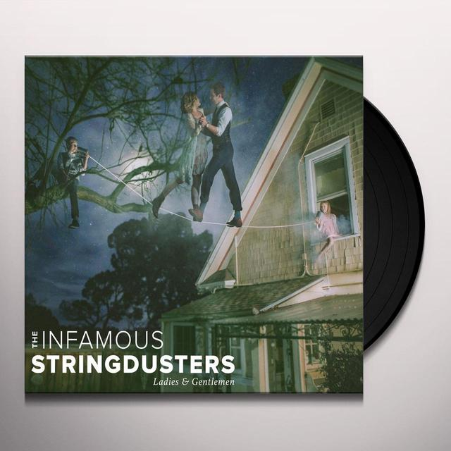 The Infamous Stringdusters LADIES & GENTLEMEN Vinyl Record