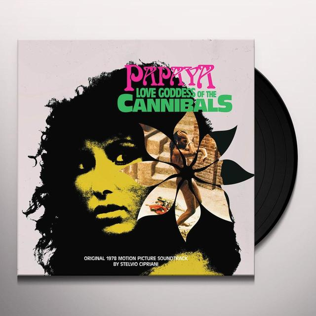 Stelvio Cipriani PAPAYA LOVE GODDESS OF THE CANNIBALS / O.S.T. Vinyl Record