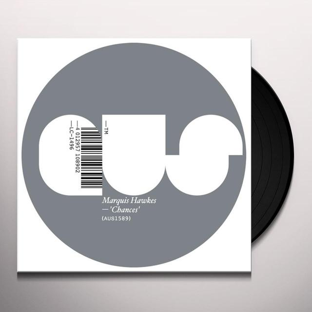 Marquis Hawkes CHANCES Vinyl Record
