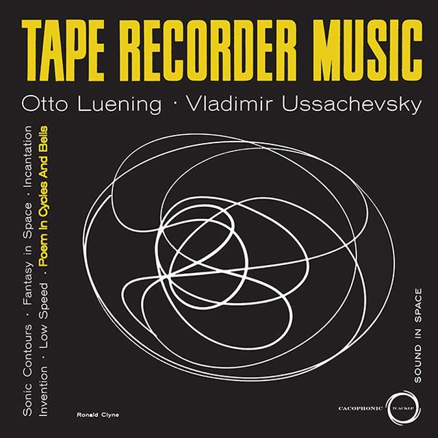 Otto Luening / Vladimir Ussachevsky TAPE RECORDER MUSIC Vinyl Record - Reissue