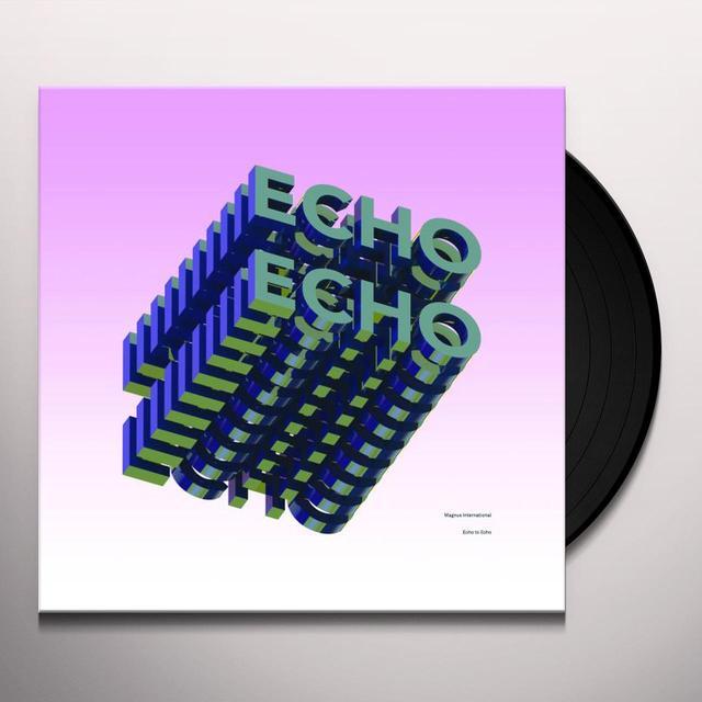 Magnus International ECHO TO ECHO Vinyl Record