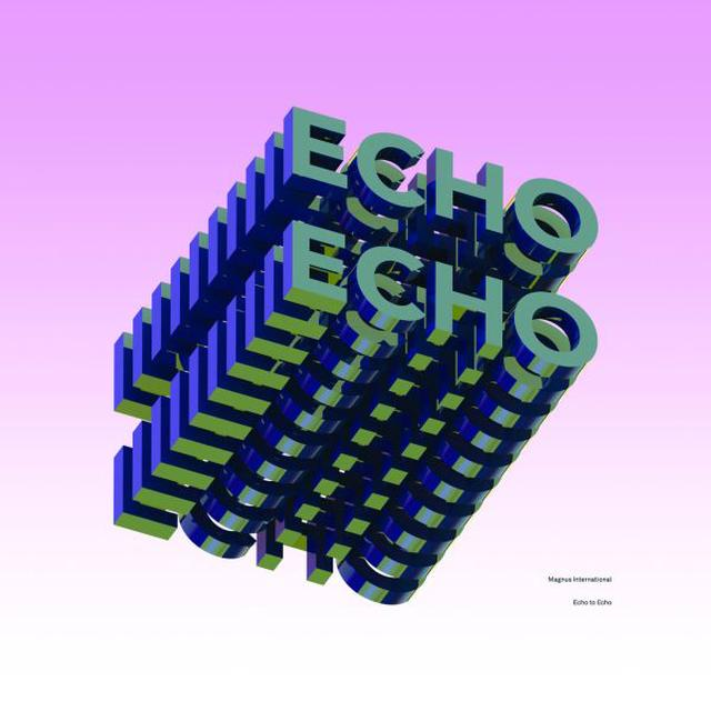 Magnus International ECHO TO ECHO Vinyl Record