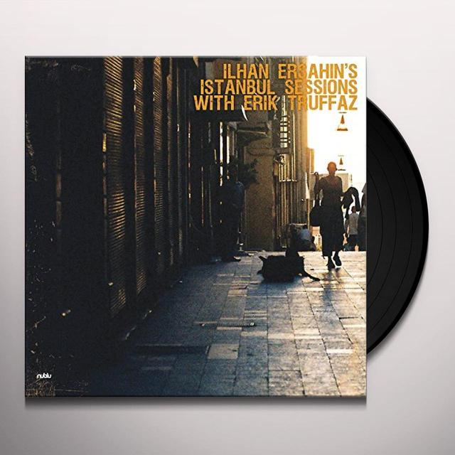 Ersahin Ilhan / Erik Truffaz ISTANBUL SESSIONS Vinyl Record - UK Import