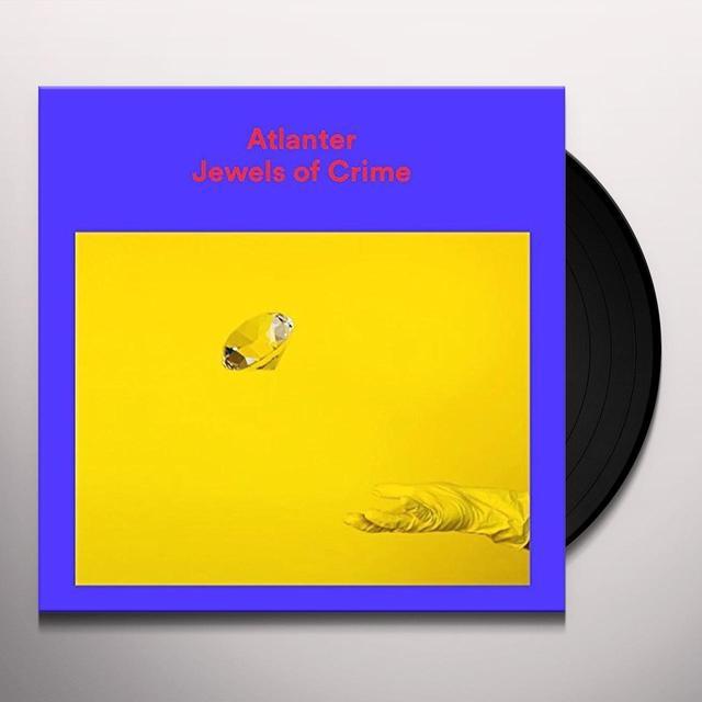 Atlanter JEWELS OF CRIME Vinyl Record