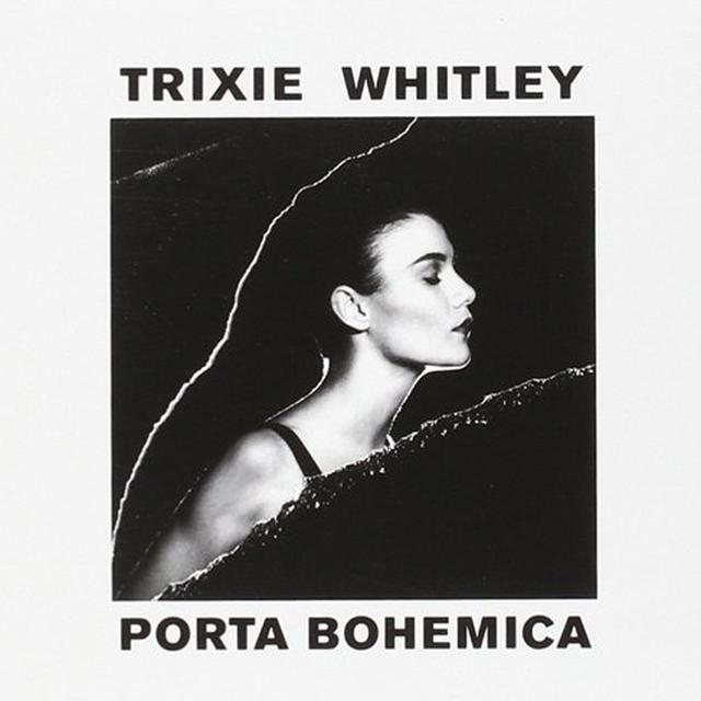 Trixie Whitley PORTA BOHEMICA Vinyl Record - UK Release
