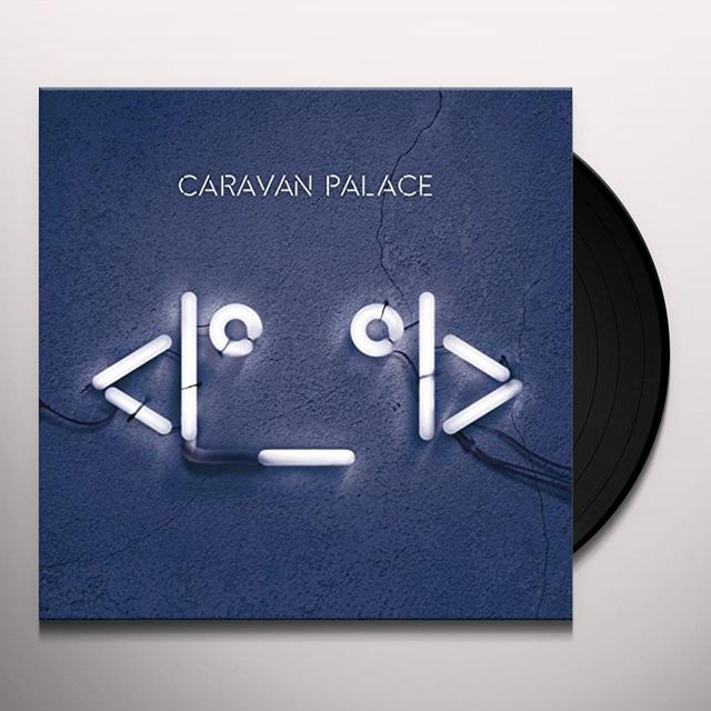 Caravan Palace ROBOT FACE Vinyl Record - UK Import
