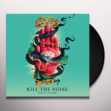 Kill The Noise OCCULT CLASSIC Vinyl Record