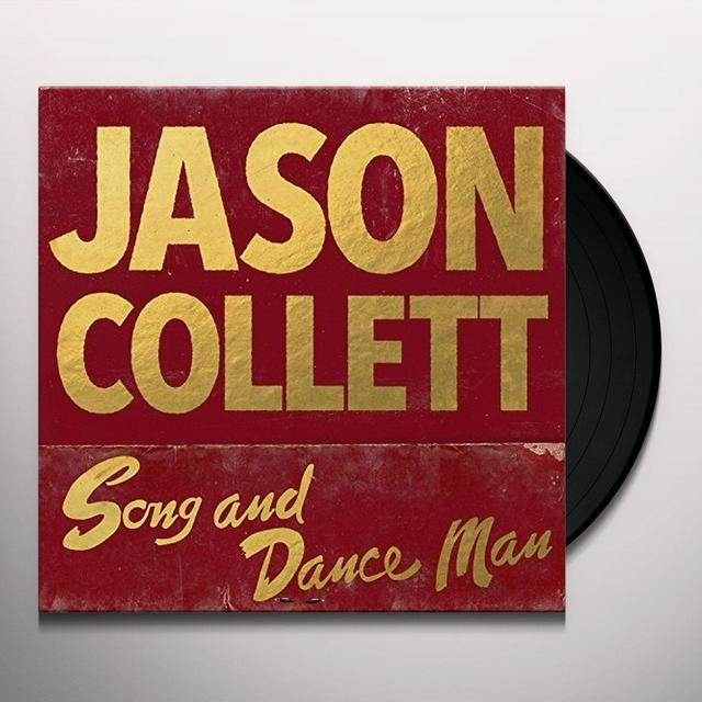 Jason Collett SONG & DANCE MAN Vinyl Record