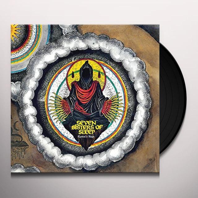 Seven Sisters Of Sleep EZEKIEL'S HAGS Vinyl Record