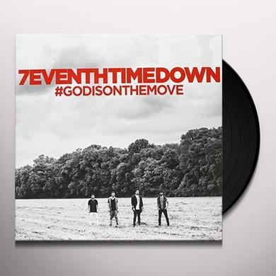 7eventh Time Down GOD IS ON THE MOVE Vinyl Record