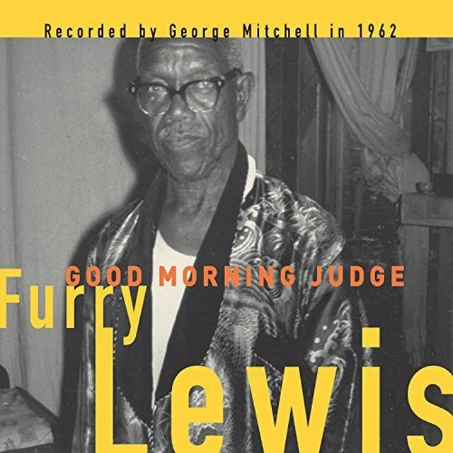 Furry Lewis GOOD MORNING JUDGE Vinyl Record