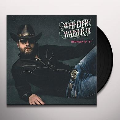 Wheeler Walker Jr REDNECK SHIT Vinyl Record