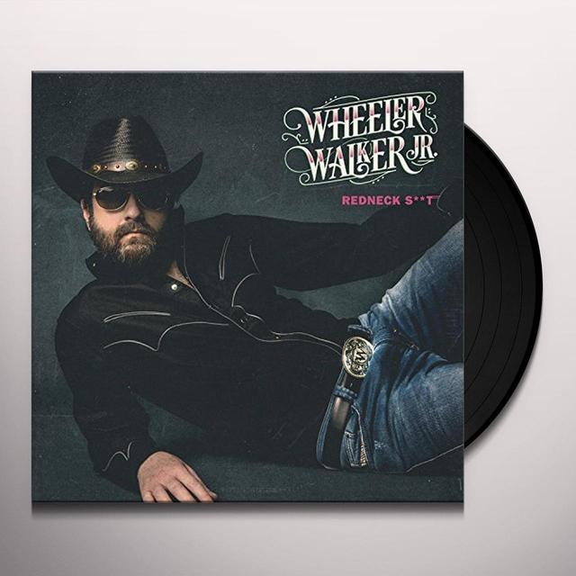 Wheeler Walker Jr REDNECK SHIT Vinyl Record