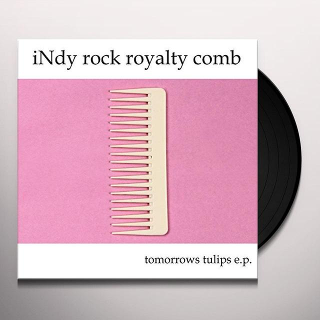 Tomorrows Tulips INDY ROCK ROYALTY COMB Vinyl Record