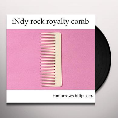 Tomorrows Tulips INDY ROCK ROYALTY COMB Vinyl Record