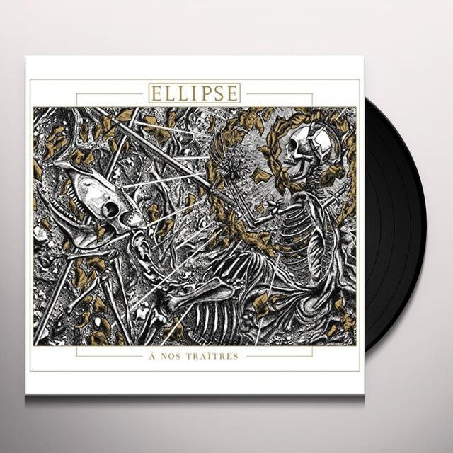 ELLIPSE NOS TRAITRES Vinyl Record - UK Import