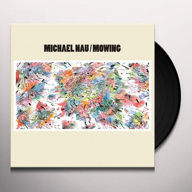 Michael Nau MOWING Vinyl Record - UK Import