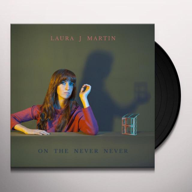Laura J Martin ON THE NEVER NEVER Vinyl Record - UK Release
