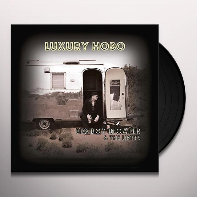 BIG BOY BLOATER & THE LIMITS LUXURY HOBO Vinyl Record - UK Import