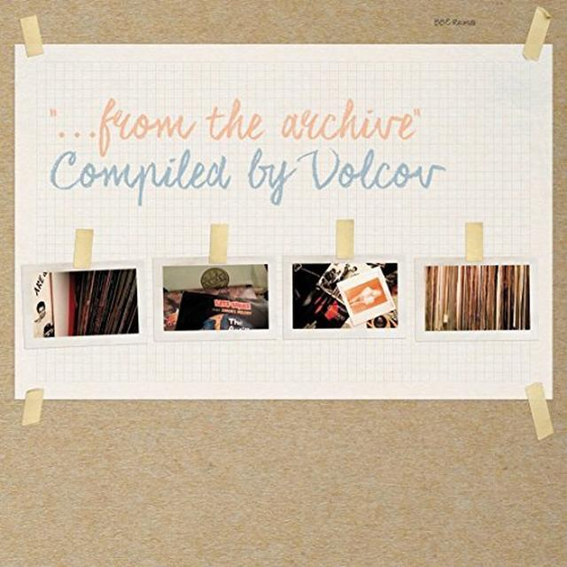 FROM THE ARCHIVE COMPILED BY VOLCOV / VARIOUS (UK) FROM THE ARCHIVE COMPILED BY VOLCOV / VARIOUS Vinyl Record - UK Release