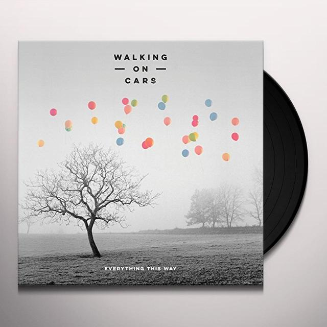 Walking On Cars EVERYTHING THIS WAY Vinyl Record