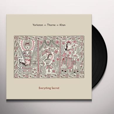 YORKSTON / THORNE / KHAN EVERYTHING SACRED Vinyl Record - UK Release