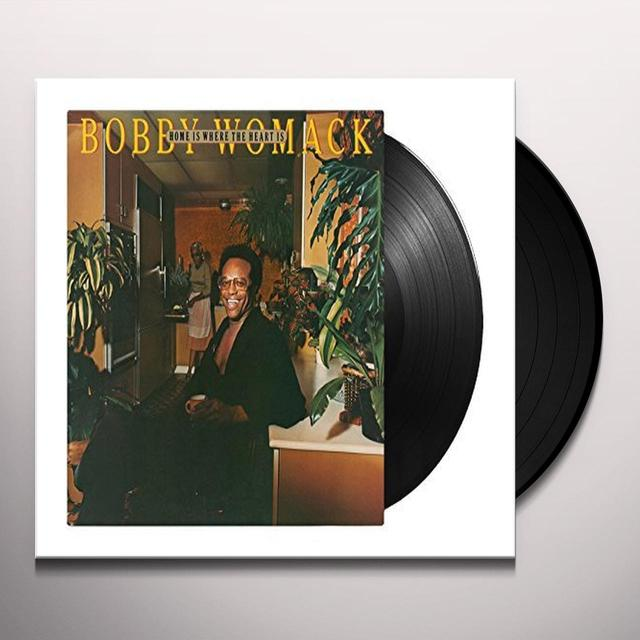 Bobby Womack HOME IS WHERE THE HEART IS Vinyl Record - 180 Gram Pressing, Holland Import