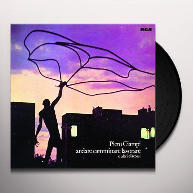 Ciampi Piero ANDARE CAMMINARE LAVORARE Vinyl Record - Italy Import