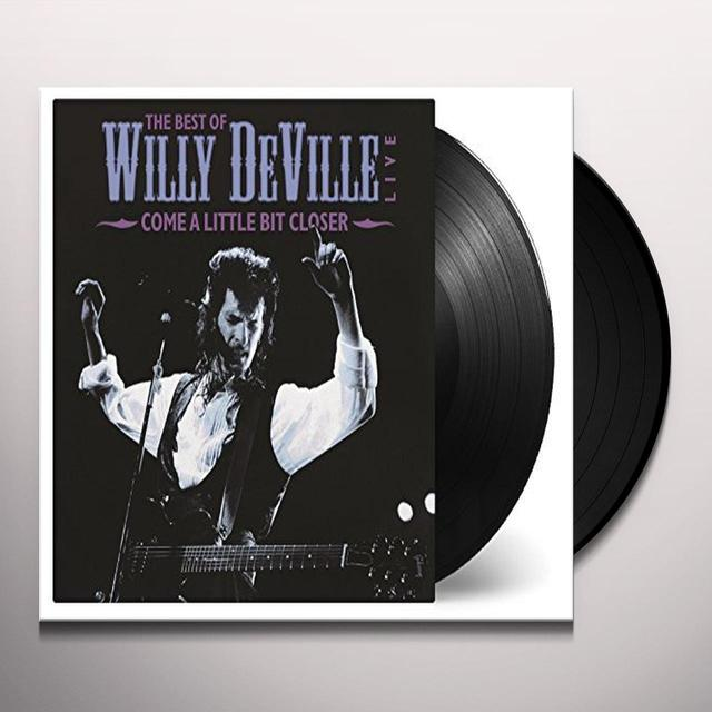 Willy Deville COME A LITTLE BIT CLOSER Vinyl Record