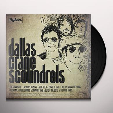 Dallas Crane SCOUNDRELS Vinyl Record