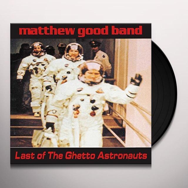 Matthew Good Band LAST OF THE GHETTO ASTRONAUTS Vinyl Record - Canada Import